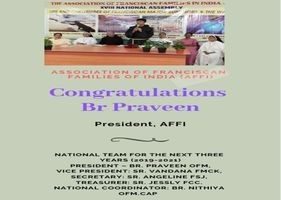 OFM Franciscan India - Congratulations to Br Praveen on being elected as the President of AFFI