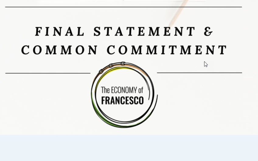 OFM Franciscan India - THE ECONOMY OF FRANCESCO: FINAL STATEMENT AND COMMON COMMITMENT